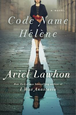 Book Cover of Code Name Helene by Ariel Lawhon